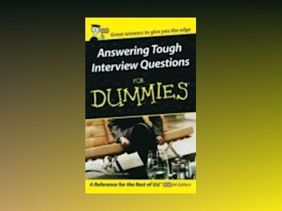 Answering tough interview questions for dummies av Rob Yeung