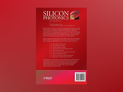 Silicon Photonics: The State of the Art av Graham T. Reed