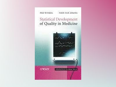 Statistical Development of Quality in Medicine av Per Winkel
