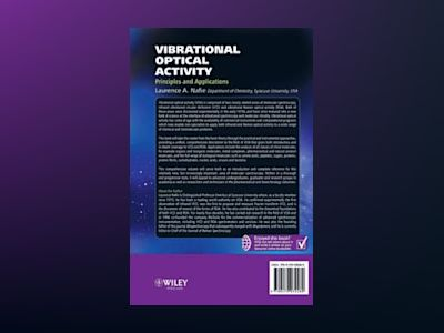 Vibrational Optical Activity: Principles and Applications av Laurence A. Nafie