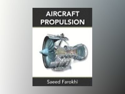 Aircraft Propulsion, 1st Edition av Saeed Farokhi