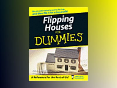 Flipping Houses For Dummies av Ralph R. Roberts