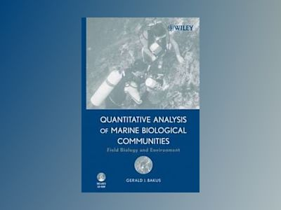 Quantitative Analysis of Marine Biological Communities: Field Biology and E av Gerald J. Bakus