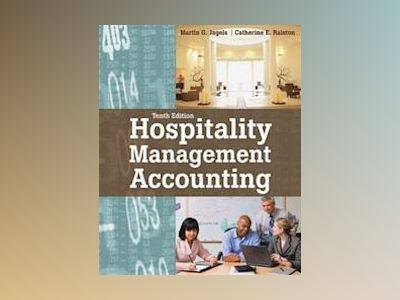 Hospitality Management Accounting, 10th Edition av Martin G. Jagels