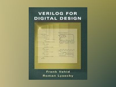Verilog for Digital Design av Frank Vahid