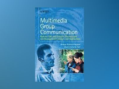 Multimedia Group Communication: Push-to-Talk over Cellular, Presence and Li av Andrew Rebeiro-Hargrave