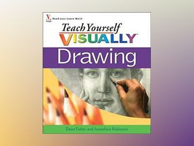 Teach Yourself VISUALLY Drawing av Dean Fisher