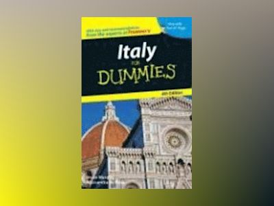 Italy For Dummies , 4th Edition av Alessandra de Rosa