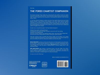 The Forex Chartist Companion: A Visual Approach to Technical Analysis av Michael Archer
