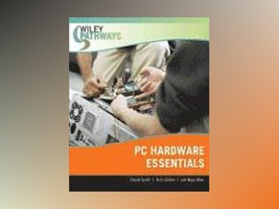 Wiley Pathways PC Hardware Essentials av Megan Miller