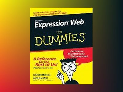 Microsoft Expression Web For Dummies av Linda Hefferman
