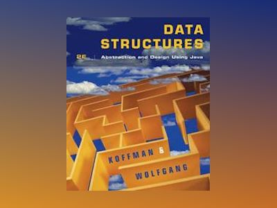 Objects, Abstraction, Data Structures and Design, 2nd Edition av Elliot B. Koffman