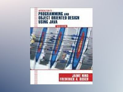 Introduction to Programming and Object-Oriented Design Using Java, 3rd Edit av Jaime Niùo