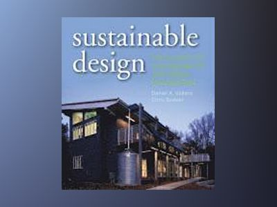 Sustainable Design: The Science of Sustainability and Green Engineering av Daniel A. Vallero