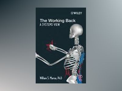 The Working Back: A Systems View av William S. Marras