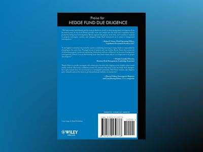Hedge Fund Due Diligence: Professional Tools to Investigate Hedge Fund Mana av Randy Shain