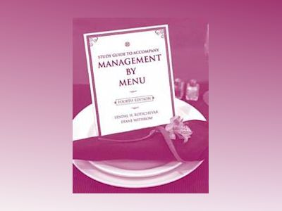 Management by Menu, Study Guide, 4th Edition av Lendal H. Kotschevar