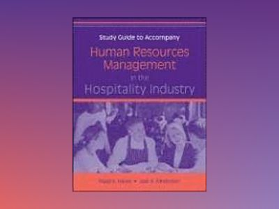 Human Resources Management in the Hospitality Industry, Study Guide av David K. Hayes
