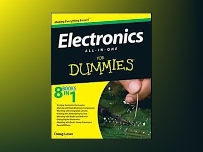 Electronics All-In-One Desk Reference For Dummies av Peter D. Hipson