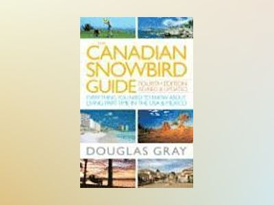 The Canadian Snowbird Guide av Gray