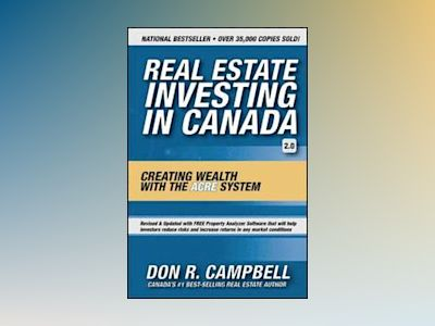 Real Estate Investing in Canada av Don R. Campbell