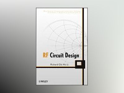 RF Circuit Design av Richard C. Li