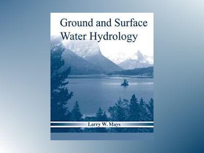 Hydrology av Larry W. Mays