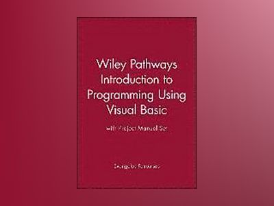 Wiley Pathways Introduction to Programming UsingVisual Basic with Project M av Evangelos Petroutsos