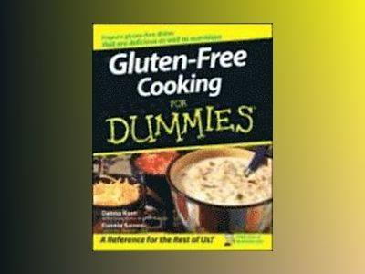 Gluten-Free Cooking For Dummies av Danna Korn