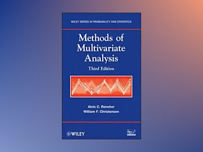 Methods of Multivariate Analysis av Alvin C. Rencher