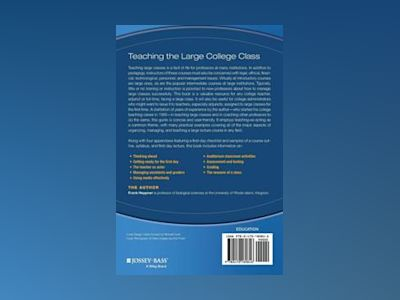 Teaching the Large College Class: A Guidebook for Instructors with Multitud av Frank Heppner