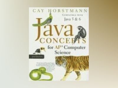 Java Concepts 5th Edition Advanced Placement Version av Cay S. Horstmann