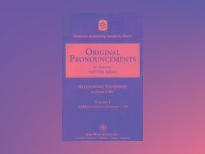 2007 Original Pronouncements, Volume 1-3 av Financial Accounting Standards Board