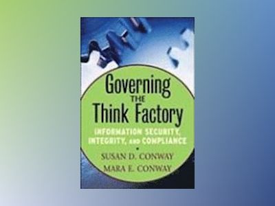 Governing the Think Factory av Susan D. Conway