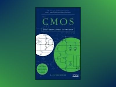 CMOS: Circuit Design, Layout, and Simulation, Revised, 2nd Edition av R. Jacob Baker