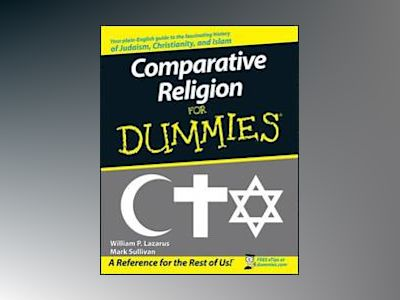 Comparative Religion For Dummies av William P. Lazarus