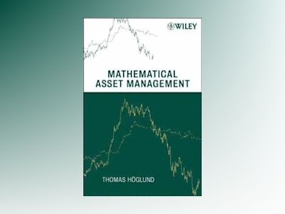 Mathematical Asset Management av Thomas H glund