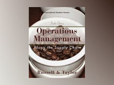 Operations and Supply Chain Management, 6e, International Student Version av Roberta S. Russell