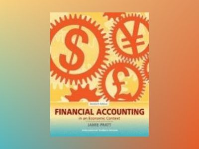 Financial accounting in an economic context av Jamie Pratt