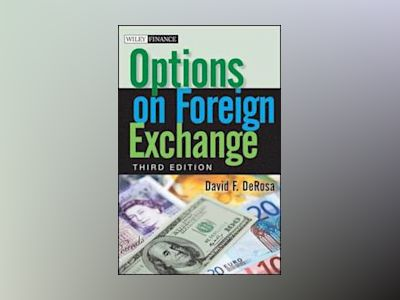 Options on Foreign Exchange, 3rd Edition av David F. DeRosa