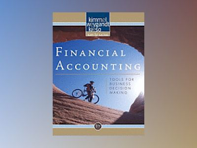 Financial Accounting: Tools for Business Decision Making, 5th Edition av Paul D.Kimmel