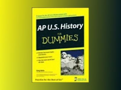 AP U.S. History For Dummies av Greg Velm