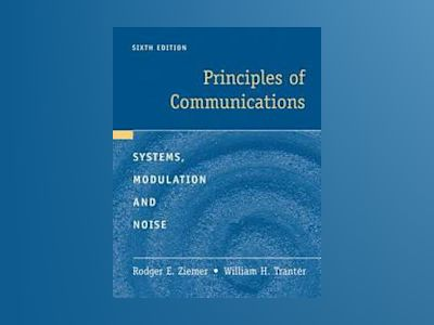 Principles of Communications, 6th Edition av Rodger E. Ziemer