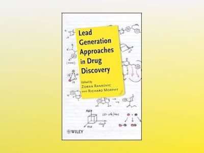 Lead Generation Approaches in Drug Discovery av Zoran Rankovic