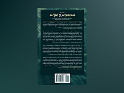 Mergers Acquisitions: An Insider's Guide to the Purchase and Sale of Middl av Dennis J. Roberts