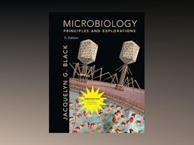 Microbiology: Principles and Explorations, Seventh Edition Binder Ready Ver av Jacquelyn G. Black