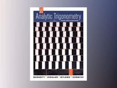 Analytic Trigonometry with Applications, 10th Edition av Raymond A. Barnett