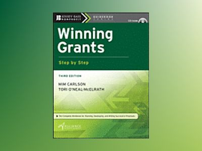 Winning Grants Step by Step, 3rd Edition av Mim Carlson