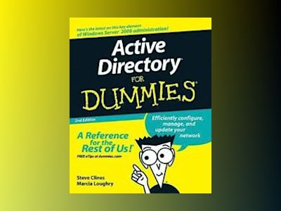 Active Directory For Dummies, 2nd Edition av Marcia Loughry