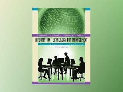 Information Technology for Management: Transforming Organizations in the Di av Efraim Turban